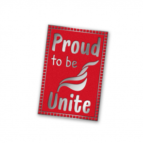 Proud to Be Unite Badge